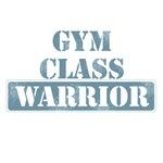 Gym Class Warrior