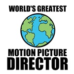 World's Greatest Motion Picture Director