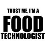 Trust Me, I'm A Food Technologist