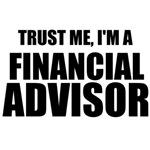 Trust Me, I'm A Financial Advisor