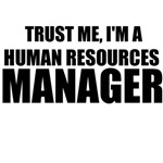 Trust Me, I'm A Human Resources Manager