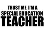 Trust Me, I'm A Special Education Teacher