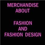 Fashion, fashion design and fashion models