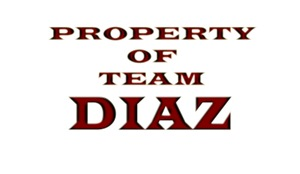 Property of team Diaz