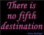 No Fifth Destination