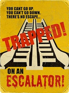 Trapped On An Escalator
