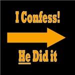 I Confess - He did it