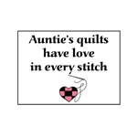 Auntie's Quilts Have Love