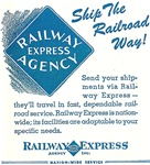Railway Express Agency : Ship The Railroad Way !