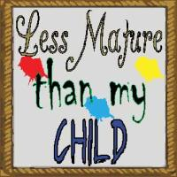 less mature than my child