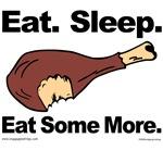 Eat. Sleep. Eat Some More.