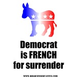 Democrat is French for Surrender!