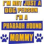 Pharoah Hound Mommy