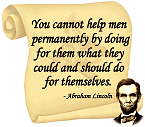 Lincoln Quote - You cannot help men