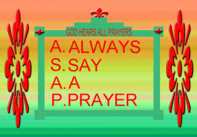 RELIGION/GOD HEARS ALL PRAYERS