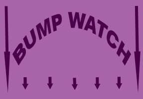 HUMOR/BUMP WATCH
