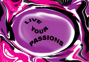 HUMOR/LIVE YOUR PASSIONS