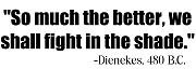 Dienekes: Fight in the shade