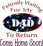 Patiently waiting for my dad to Return