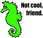 Not cool, friend.