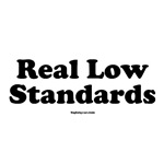 Real Low Standards