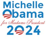 Michelle Obama for Madame President 2024 Political