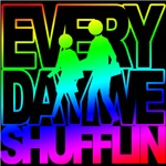 everyday we shufflin