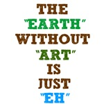 the earth without art is just eh funny