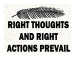 RIGHT THOUGHTS AND ACTIONS