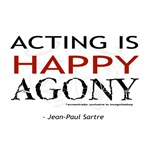Acting is Happy Agony Products