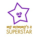 My Mommy's a Superstar Products