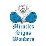Miracles, Signs & Wonders
