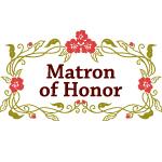 Garland: Matron of Honor