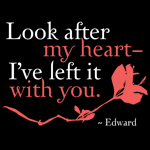 Look after my heart - I've left it with you.