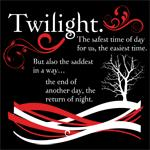 Twilight. The safest time of day...