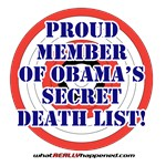 Proud member of Obama's Secret Death List