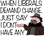 When Liberals Demand Change...