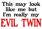 I'm My Evil Twin