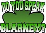 Do You Speak Blarney T-Shirt