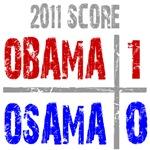 Obama 1 Osama 0 T-Shirts
