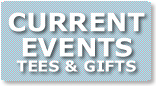 CURRENT EVENTS TEES GIFTS