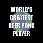 World's Greatest Beer Pong Player