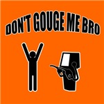 Don't Gouge Me Bro - Station 2
