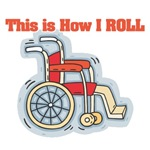 How I Roll (Wheelchair)