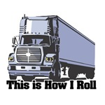 How I Roll (Tractor Trailer)