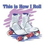 How I Roll (Roller Skates)