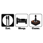 Eat. Sleep. Game. (Gamer/Video Games)