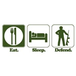 Eat. Sleep. Defend. (Military/Troops)