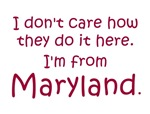 I'm From Maryland
