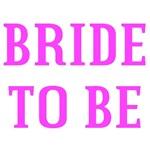 Bride to Be Shirts, T Shirts